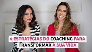 4 estratégias do Coach que vão TRANSFORMAR sua vida I Anita Bem Criada