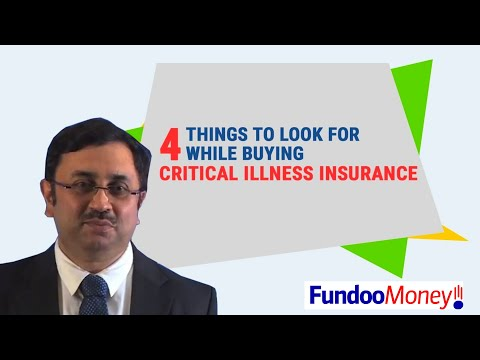 4 Things To Look For While Buying Critical Illness Insurance