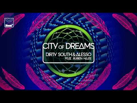 Dirty South & Alesso ft Ruben Haze  City of Dreams Showtek Remix