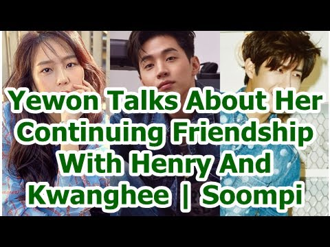 Yewon Talks About Her Continuing Friendship With Henry And Kwanghee   Soompi