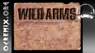 OC ReMix #2348: Wild Arms