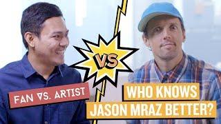 Baixar Who Knows JASON MRAZ Better? | Fan vs Artist