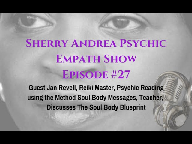 Episode 27 Guest Jan Revell Reiki Master Psychic Intuitive