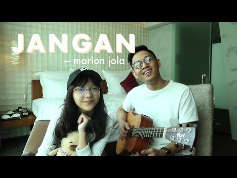 Jangan - Marion Jola Ft. Rayi Putra | Cover By Misellia Ikwan Ft. Audree Dewangga