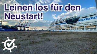 Leinen los für den Neustart! AIDA, TUI Cruises und Hapag-Loyd Cruises fahren wieder (Live)