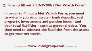 How to fill out a SINP-200-1 Net Worth Form?