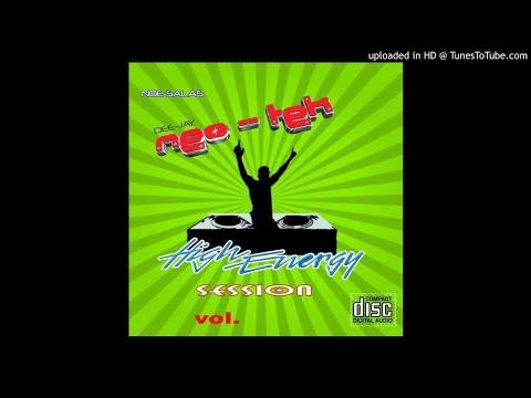 HIGH ENERGY VOL. 2 MIX BY DJ NEO TEK NOE SALAS