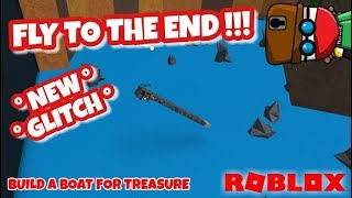 ** NEW OP GLITCH ** FLY TO THE END !! Fastest GOLD GRINDER - Roblox - Build a Boat for Treasure