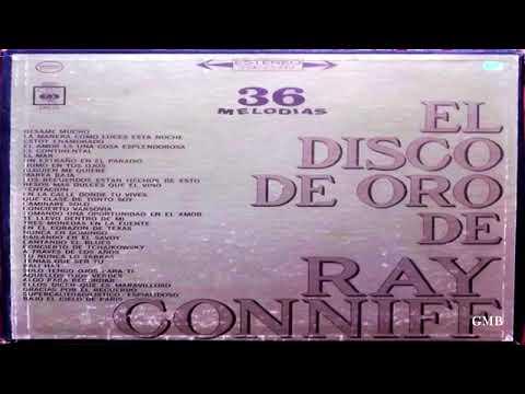 EL DISCO DE ORO DE RAY CONNIFF  High Quality  Remastered GMB
