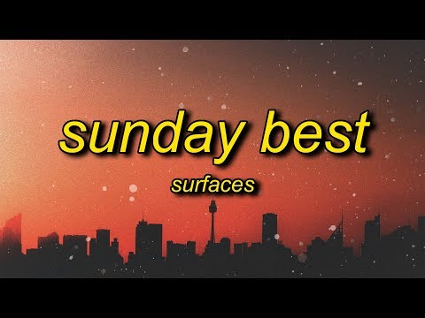Surfaces   Sunday Best Tiktok Remix  | Feeling Good Like I Should