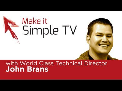 Make It Simple TV Episode #15: World Class Technical Director John Brans