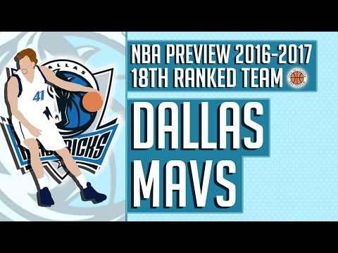 Dallas Mavericks | 2016-17 NBA Preview (Rank #18)