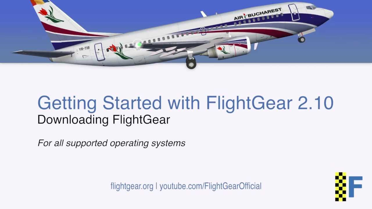How to Download FlightGear 2 10 (Getting Started with FlightGear) -  FlightGear Official