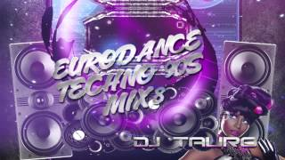 Eurodance Techno de los 90s Mix 8 DJ TAURO