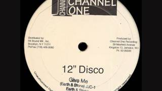 "Earth And Stone - Give Me - 12"" Extended Mix"