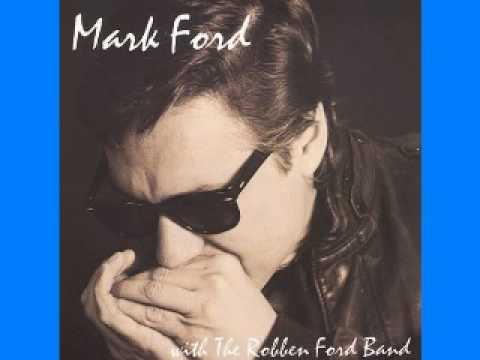 Mark Ford & Robben Ford Band - 1990 - Mellow Down Easy - Lesini Dimitris Blues