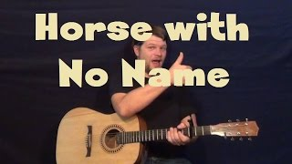 A Horse With No Name (America) Easy Guitar Lesson Strum Chord How to Play Tutorial Solo Tab