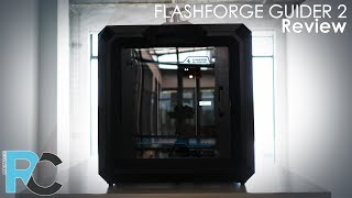 Bring your imagination to life! - Flashforge Guider 2 3D Printer Review