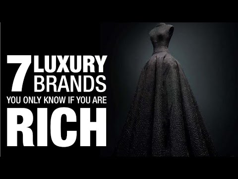 7 Luxury Brands You Only Know If You Are Rich