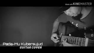Instrumen accoustic guitar cover Pada-Mu Kubersujud || Afgan