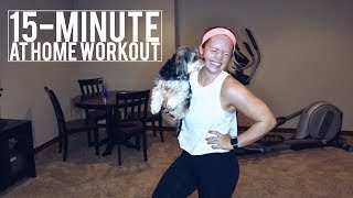 15 MINUTE AT HOME FAT BURNING WORKOUT | NO EQUIPMENT