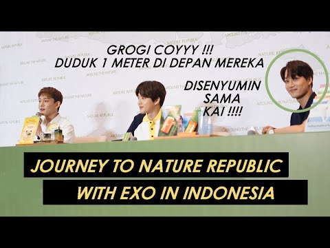 JOURNEY TO NATURE REPUBLIC WITH EXO IN INDONESIA