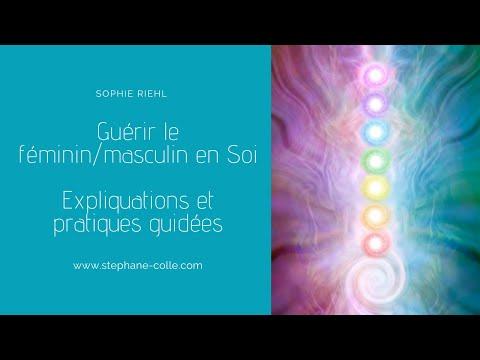 GUÉRIR LE FÉMININ/MASCULIN EN SOI en direct avec Sophie Riehl