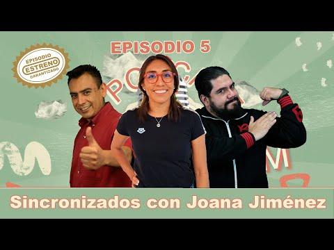 EP 5.- Sincronizados con Joana Jiménez