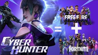 This is the reply of free Fire + fortnite so one!!! || Cyber Hunter Indonesia