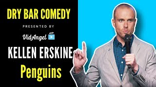 Kellen Erskine on Penguins - Dry Bar Comedy