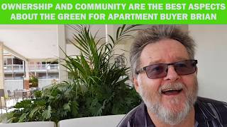 Apartment buyer Brian just loves the Ownership and Community that is The Green