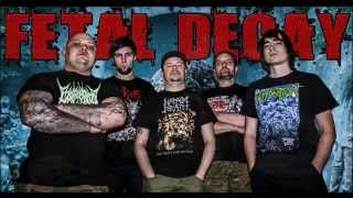 "FETAL DECAY ""Your Treachery Will Die With You""  Dying Fetus cover"