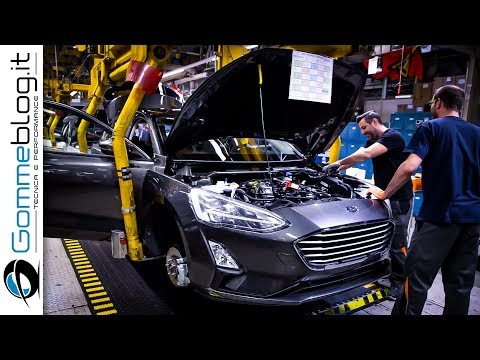 2019 Ford Focus CAR FACTORY PRODUCTION - How It's Made Manufactory