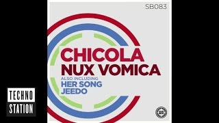 Chicola - Nux Vomica