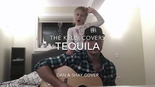 Tequila - Dan and Shay