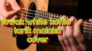 COVER luwak white koffie tarik malaka