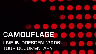 Camouflage - (Live 2006) Tour Documentary
