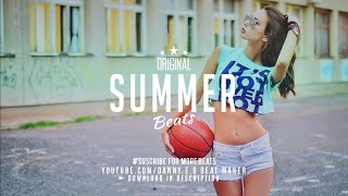 """Summer"" - Dance Pop X Party Beat Instrumental  (Prod:Danny E.B)"