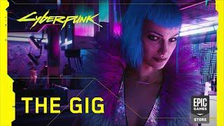 Cyberpunk 2077 - Official Trailer - The Gig