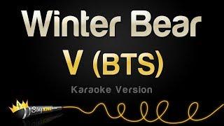 V (BTS) - Winter Bear (Karaoke Version)