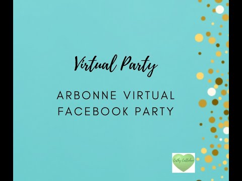 Arbonne Virtual Facebook 15 Minute Party. Direct Sales Parties Groups and Events