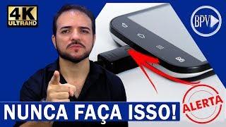 NUNCA FAÇA ISSO com seu Celular, ALERTA URGENTE!!!