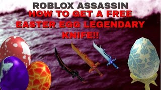 ROBLOX ASSASSIN HOW TO GET A FREE LEGENDARY KNIFE! EASTER EGG EVENT!