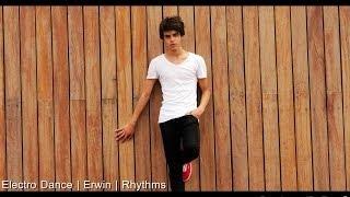 Electro Dance 2014 | Erwin | Rhythms