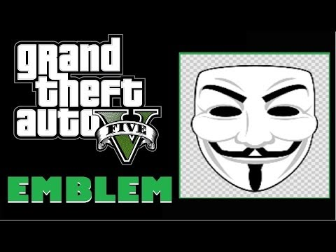 Grand Theft Auto 5 / GTA 5 / GTA V : Anonymous / V For Vendetta / Guy Fawkes Mask Emblem Tutorial