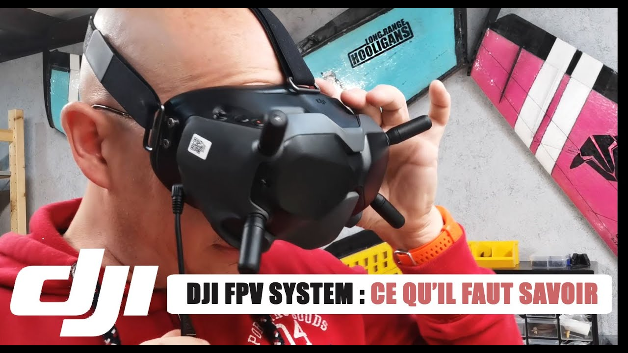 Download ✔️ DJI FPV SYSTEM LONG-RANGE: UNBOXING et AVIS PERSONNEL - 1ère Partie