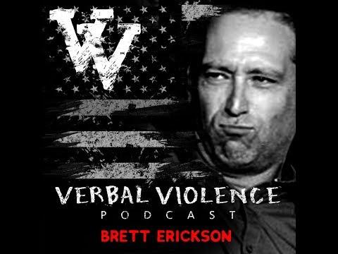 VERBAL VIOLENCE #98: Brett Erickson