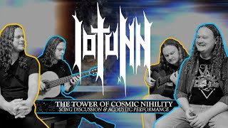 Iotunn – The Tower Of Cosmic Nihility – Song Discussion & Acoustic Performance
