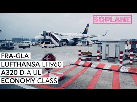 LUFTHANSA | Frankfurt - Glasgow | A320 | Trip Report | Full Flight