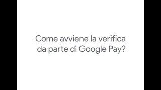 Come viene verificata la tua carta in Google Pay